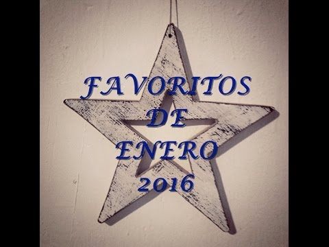 FAVORITOS DE ENERO 2016