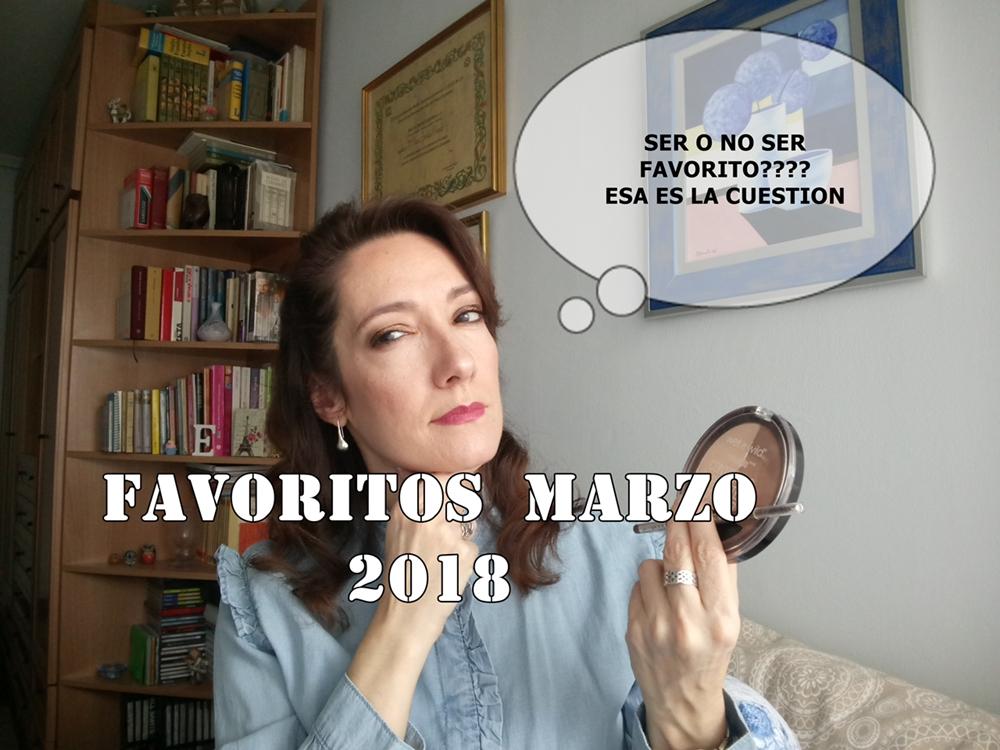 FAVORITOS MARZO 2018