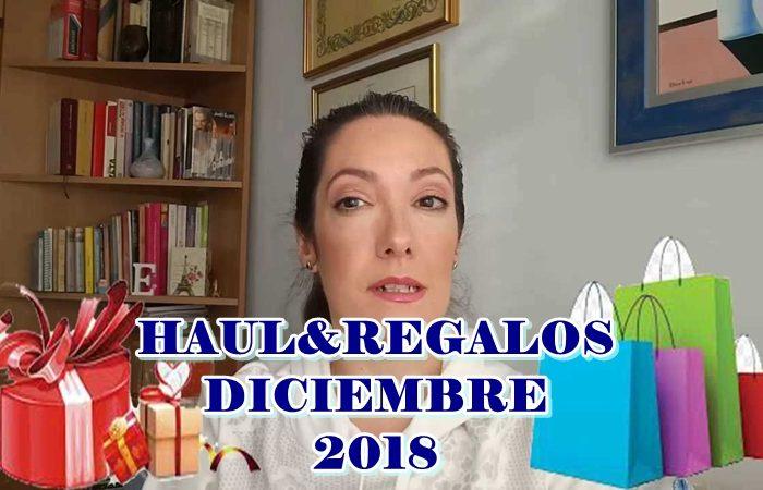 HAUL & REGALOS DICIEMBRE 2018
