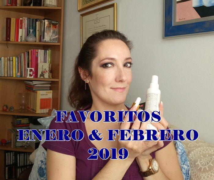 FAVORITOS ENERO & FEBRERO 2019