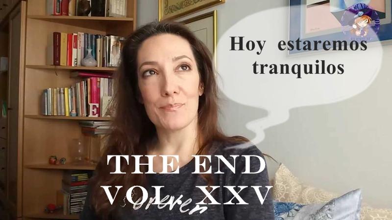 THE END VOL. XXV