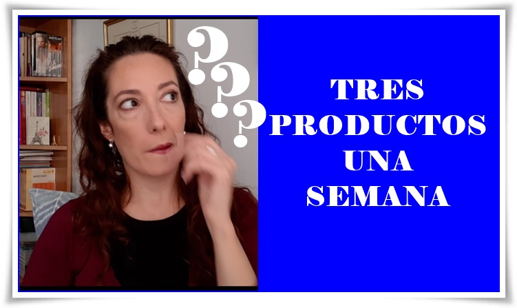 TRES PRODUCTOS UNA SEMANA (YOUTUBE)