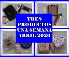 TRES PRODUCTOS UNA SEMANA ABRIL 2020