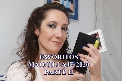 FAVORITOS MAQUILLAJE PARTE II 2020