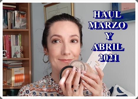 HAUL MARZO & ABRIL 2021